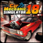 Car Mechanic Simulator 18 – VER. 1.1.4 Unlimited Money MOD APK