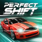 Perfect Shift – VER. 2.4.0 Unlimited Money MOD APK