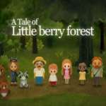 A Tale of Little Berry Forest 1.33 Apk android Free Download
