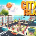 City Island 5 – Tycoon Building Simulation Offline 1.3.4 Apk + Mod (Unlimited Money) + Data android Free Download