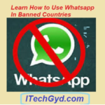 How To Use Whatsapp In Banned Countries in 2019? Free Download