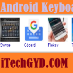 Top 10 Best Android Keyboards 2019 Free Download
