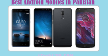 Best Android Mobiles in Pakistan