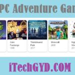 Top 10 Best PC Adventure Games 2019 Free Download