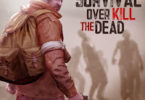 Overkill the Dead: Survival Unlimited (Gold - Cash) MOD APK