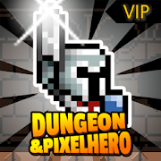Dungeon X Pixel Hero VIP Infinite (Gold - Gems) MOD APK