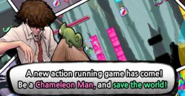 Chameleon Man : Run! (Unlimited)