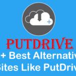 20+ Best Alternatives Sites Like PutDrive in 2019 Free Download