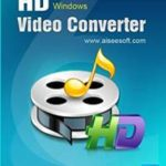 Aiseesoft HD Video Converter 9.2.22 with Patch Free Download