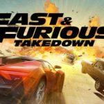 APK MANIA™ Full » Fast & Furious Takedown v1.7.2 [Mod] APK Free Download