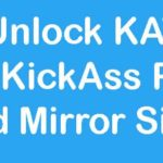Unlock KAT with KickAss Proxy and Mirror Sites in 2019 Free Download