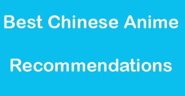 30+ Best Chinese Anime Recommendations [2019]