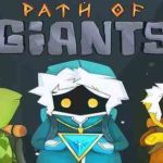 APK MANIA™ Full » Path of Giants v2.1.4 APK Free Download