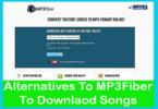Best 10+ Alternatives To MP3Fiber To Downlaod Songs