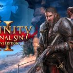 Divinity Original Sin 2 – Exclusive Features And Mind-Blowing Gameplay! Free Download
