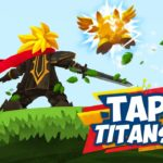 Tap Titans 2- A Comprehensive Beginners Guide! Free Download