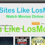 Best LosMovies Alternatives For Watch Movies Online [Free] Free Download
