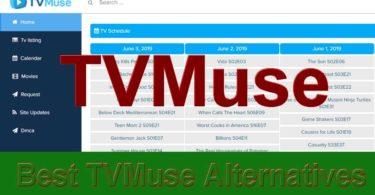 Best TVMuse Alternatives l Mirror & Proxy [100% Working]