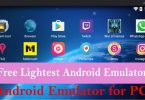 Top 10 Best Free Lightest Android Emulator in 2019