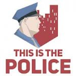 This Is the Police 1.1.3.3 Apk + Mod (Money) + Data for Android Free Download