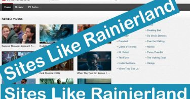 30+ Best Alternatives Sites Like Rainierland For Movie Streaming