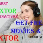 Top 15+ Best Flixtor Alternatives: Get FREE Movies & TV Free Download