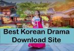 Top 10 Best Sites to Download Korean Drama [2020]