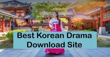 Top 10 Best Sites to Download Korean Drama [2020]