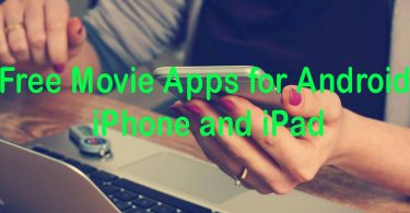 25 Best Free Movie Apps for Android, iPhone and iPad