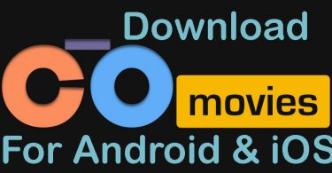 How to Install and Download CotoMovies Apk for Android & iOS [Latest Version]