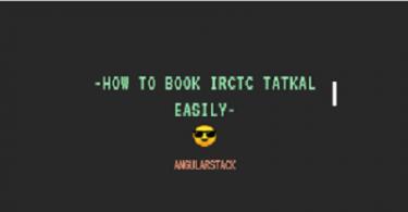 IRCTC Tatkal Magic Tool Script- How to Book Tatkal Tickets Easily