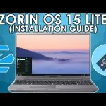 Zorin OS 15 Lite Complete Easy Installation Guide for Laptop and Desktop Computers Free Download