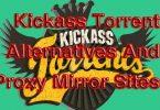 Best Kickass Proxy & Mirror Sites to Unblock Kickass! Alternatives to Kickass Torrent » Techtanker