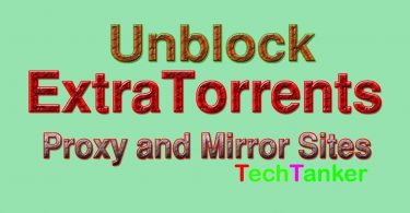 Best Unblock ExtraTorrents Proxy and Mirror Sites [Latest] » Techtanker