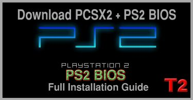 Download PCSX2 + PS2 BIOS and Full Installation Guide » Techtanker