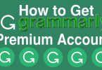 How to get a Free Grammarly Premium Account 2020 » Techtanker
