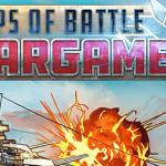 Ships of Battle: Wargames – VER. 0.03 Unlimited (Gold