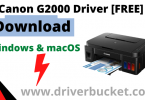 Canon G2000 Driver Download for Windows & MacOS