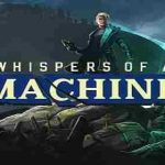 Whispers of a Machine v1.0.0 build 29 APK Download For Android Free Download