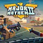 Major Mayhem 2 Mod Apk 1.162.2021012718 (Money) Android Free Download